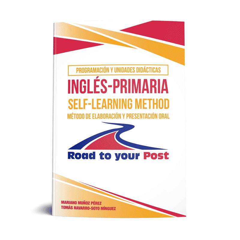 Programación y Unidades Didácticas Primaria Inglés. Método de elaboración y presentación oral.